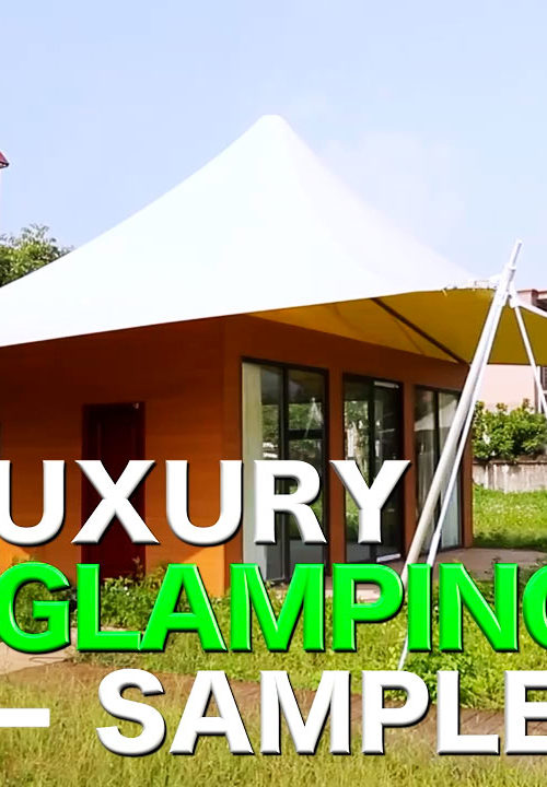 Luxury Glamping Tent Sample